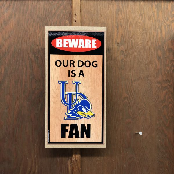 University of Delaware Beware of the Dog Plaque