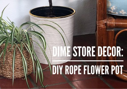 Dime Store Decor DIY Rope Flower Pot Blog Header